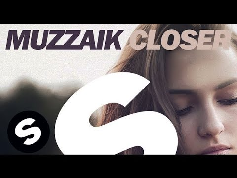 MUZZAIK - Closer (Original Mix)
