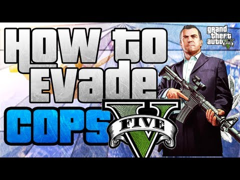 "GTA 5: ""How To Properly Evade the Cops"" 