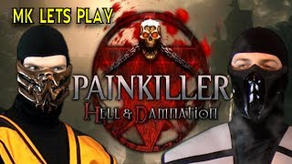 MK Let's Play: PainKiller (Smoke and Scorpion)