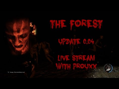 The Forest | UPDATE 0.04 | Live Stream