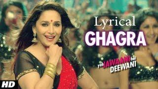 """Ghagra"" Yeh Jawaani Hai Deewani Full Song With Lyrics"