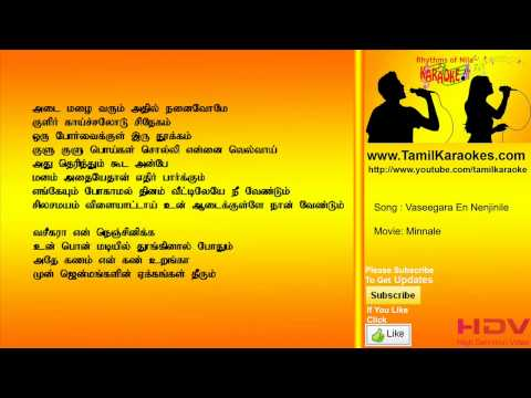Vaseegara En Nenjinile - Minnale- Tamil Karaoke
