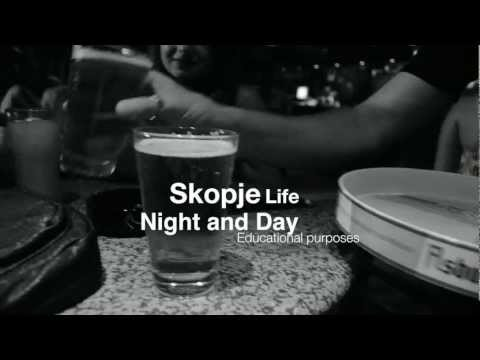 Skopje Life: Night and Day