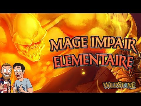 MAGE IMPAIR ELEMENTAIRE : LE DECK NUL [Wild] [Fr] [Hearthstone]