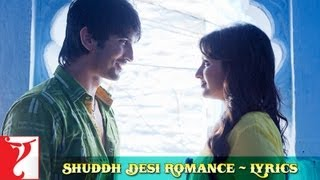 "Lyrical: ""Shuddh Desi Romance"" Full Title Song With"