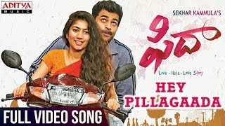 Fidaa Movie Hey Pillagaada Full Video Song