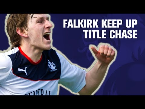 Falkirk keep up the title chase!