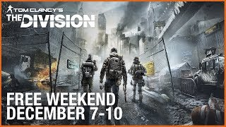 The Division - Free Weekend Trailer (December 7-10)