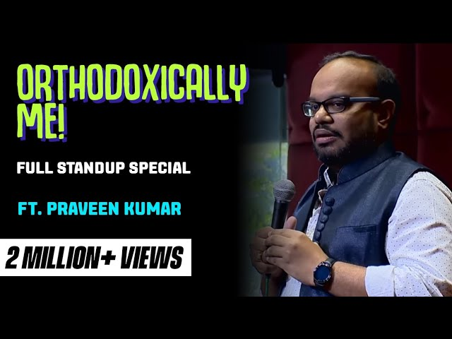 Watch the complete stand-up special from 2016, 'Orthodoxically, Me' by Praveen Kumar. Like, share