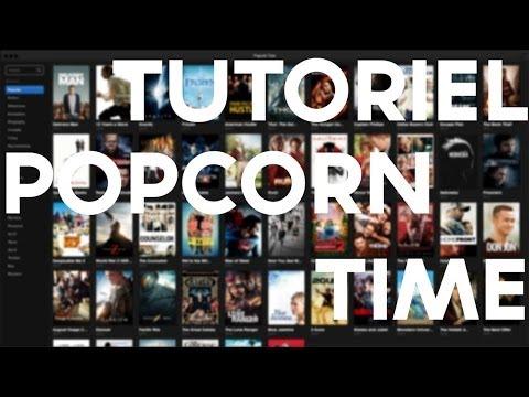 [TUTO] Popcorn Time - Découverte et présentation