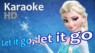 "Frozen ""Let It Go"" Karaoke *HD* OST Instrumentals Lyrics"