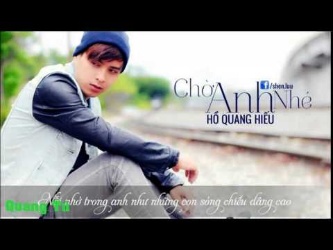 Chờ Anh Nhé - Hồ Quang Hiếu - DJ Phong Phạm Remix