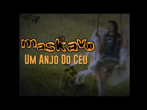 Maskavo - Um Anjo do Céu