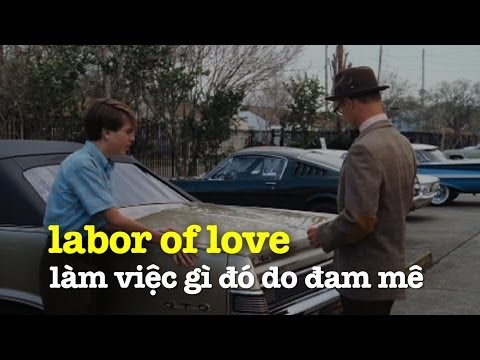 Học tiếng Anh qua phim ảnh: Labor of love - Phim That's what I am (VOA)
