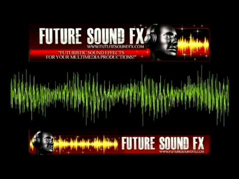 FUTURISTIC Sci-Fi SOUND EFFECTS - www.FUTURESOUNDFX.com