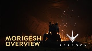 Paragon - Morigesh Overview
