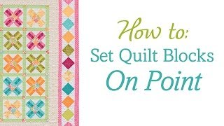 How To Set Quilt Blocks On Point (no Templates, No Math