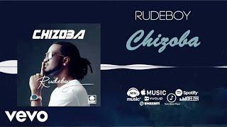 Rudeboy - Chizoba [Official Audio]