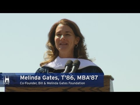 Melinda Gates' Graduation Speech at Duke University