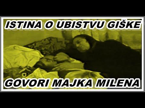 ISTINA O UBISTVU GIŠKE- GOVORI MAJKA MILENA...3.04