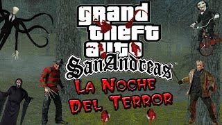 GTA San Andreas Loquendo La Noche Del Terror Cap.1