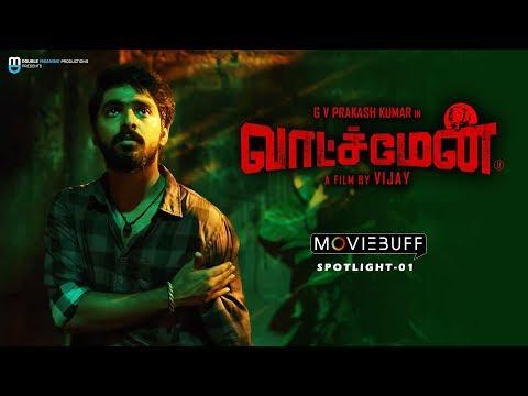 Watchman - Moviebuff Spotlight - GV Prakash Kumar, Samyuktha Hegde, Yogi Babu - AL Vijay
