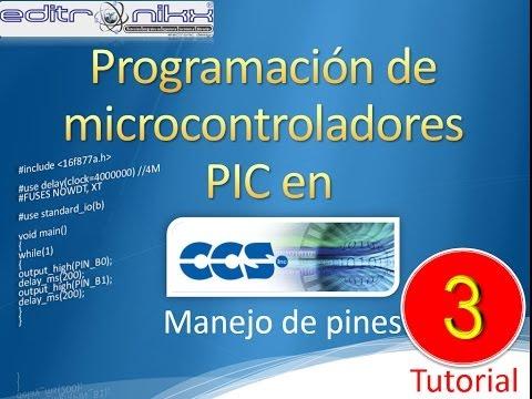 curso microcontroladores PIC en CCS desde cero (manejo de pines) 3 tutorial