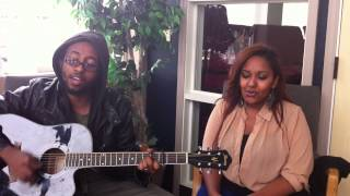 Hillina and Etana - Ende Egziabher Yalle, Home made Worship Video