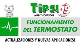 TIPS 19 – Funcionamiento del Termostato