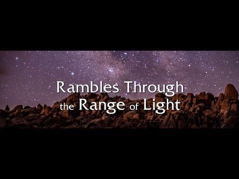 Rambles Through the Range of Light