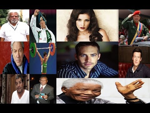 Dificil de Creer Famosos fallecidos en el 2013 no llegaron al 2014 | famous people that died in 2013