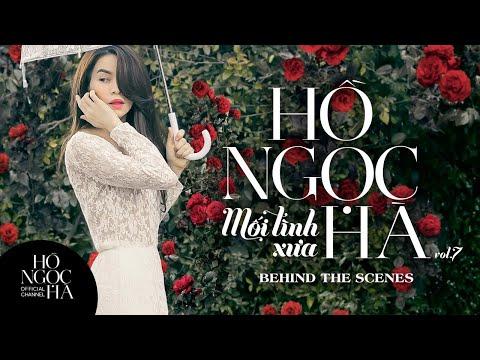 Behind The Scenes: Album Hồ Ngọc Hà Vol.7 - Mối Tình Xưa (OFFICIAL)