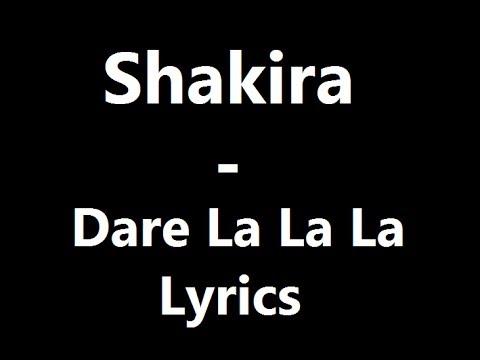 Shakira - Dare La La La Lyrics
