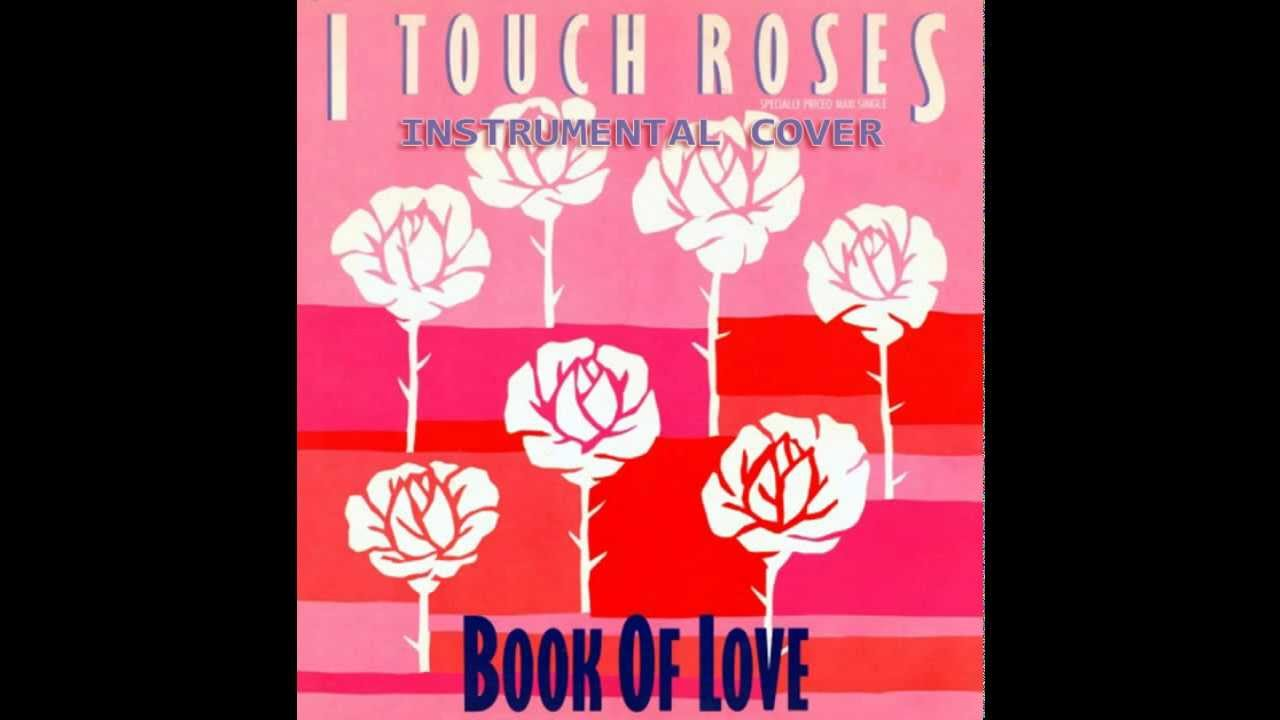 Book Of Love Cover Acoustic ~ Book of love i touch roses instrumental cover youtube