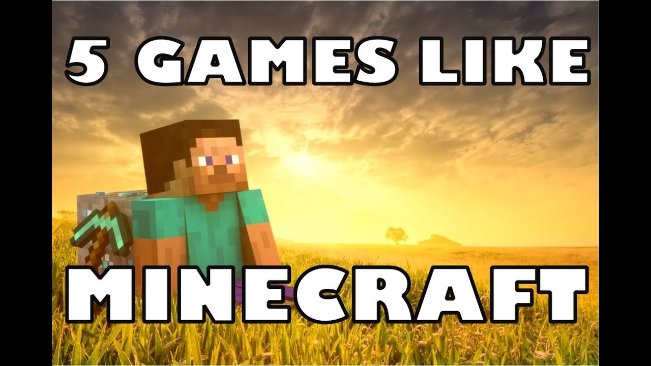 30 games like Minecraft you should try when the blocks are ...