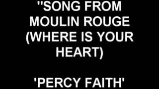 Where Is Your Heart Percy Faith