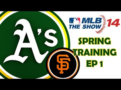 SPRING TRAINING - OAKLAND A's FRANCHISE - San Francisco Giants vs. Oakland Athletics - Episode 1