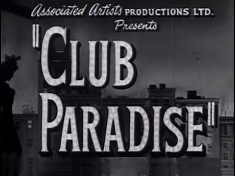Club Paradise (Sensation Hunters) (1945) [Drama]