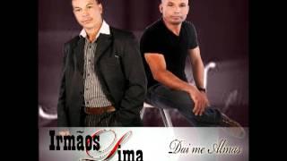 IRMAOS LIMA 2011 NOVO CD DA ME ALMAS view on youtube.com tube online.