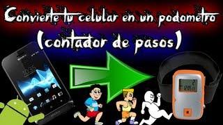 Convierte tu celular en un contador de pasos (android)