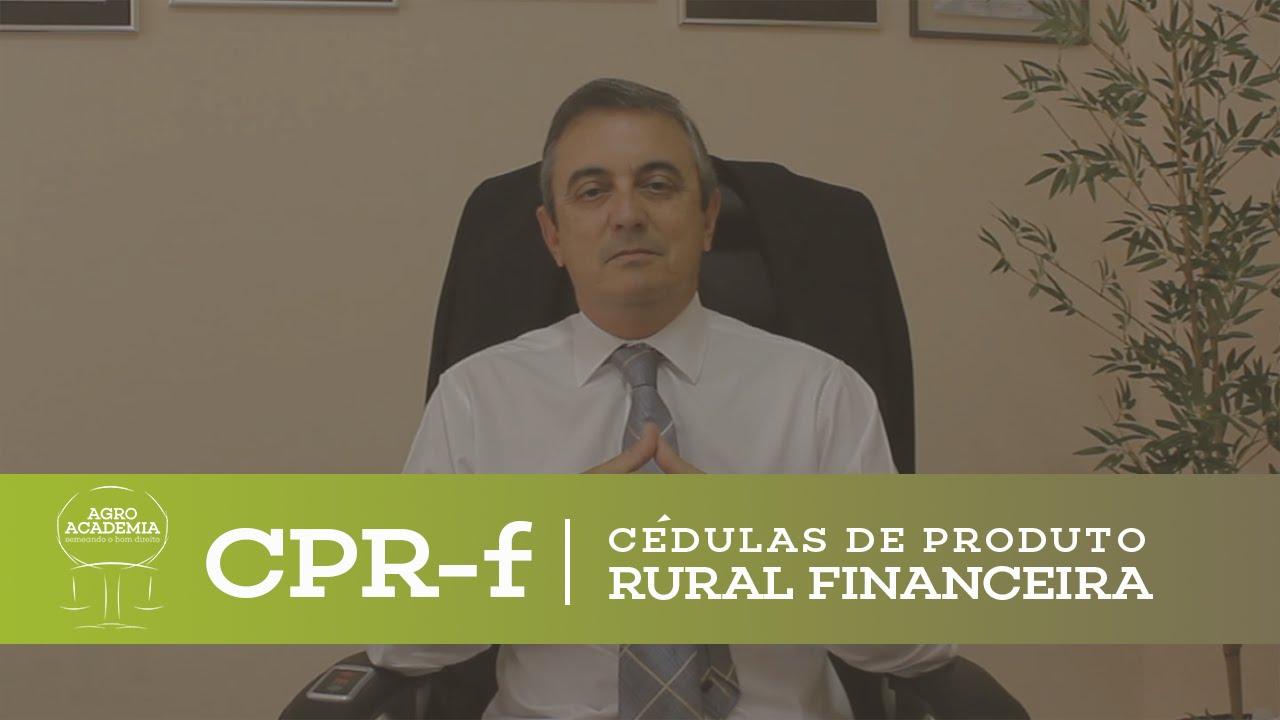 CPR-F - Cédula de Produto Rural Financeira