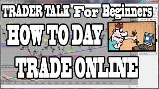How To Day Trade Online Trading For Beginners
