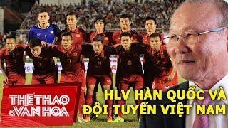 HLV Hàn Quốc Park Hang Seo và thách thức mang tên bóng đá Việt Nam