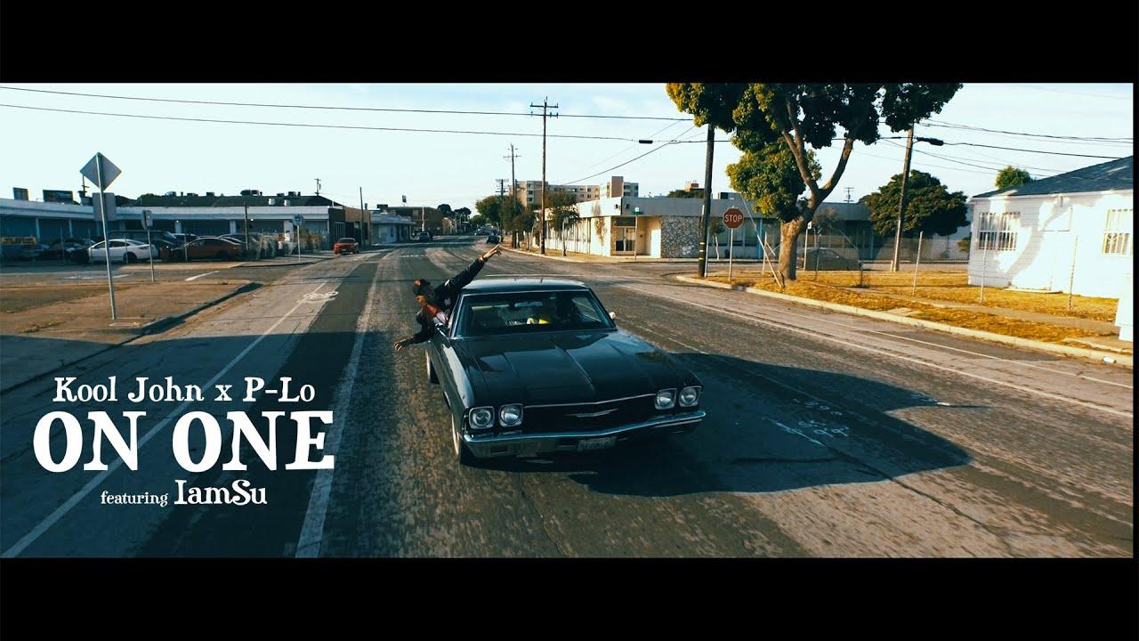 Kool John & P-Lo ft. iamsu! - On One (Music Video)