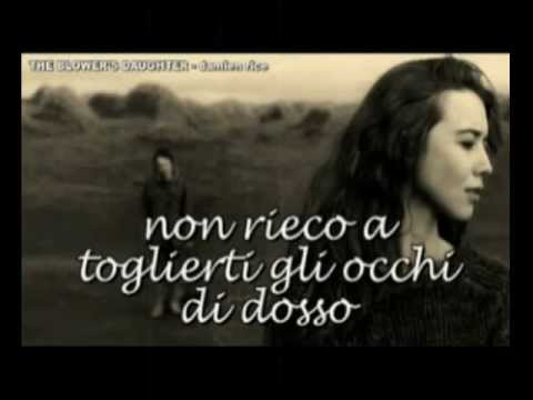the blower's daughter - damien rice (con traduzione)