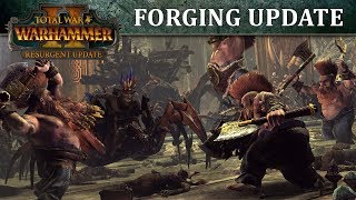 Total War: WARHAMMER II - Fun With Forging