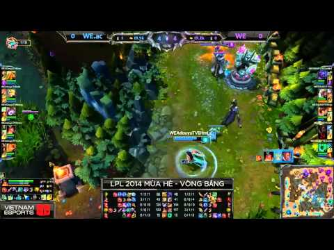 [18.07.2014] WE.ac vs WE [LPL 2014 Mùa Hè] [Trận 1]