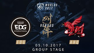 [05.10.2017] EDG vs AHQ [Group Stage][CKTG2017][Bảng A]