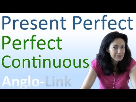 Present Perfect Continuous vs Present Perfect - Learn English Tenses