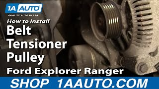 How To Install Replace Belt Tensioner Pulley Ford Explorer